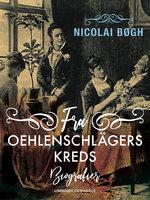 Fra Oehlenschlägers kreds - Nicolai Bøgh