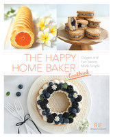 The Happy Home Baker Cookbook - Rie