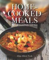 Home-cooked Meals - Allan Albert Teoh