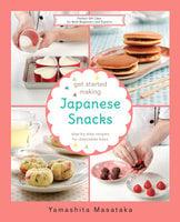 Get Started Making Japanese Snacks - Chef Yamashita