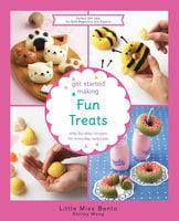 Get Started Making Fun Treats - Shirley Wong