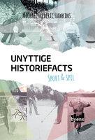 Unyttige historiefacts: sport & spil - Michael Frederic Hawkins