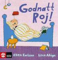 Godnatt Roj! - Lisen Adbåge, Ellen Karlsson