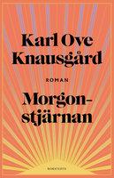 Morgonstjärnan - Karl Ove Knausgård