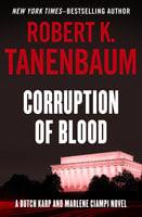 Corruption of Blood - Robert K. Tanenbaum