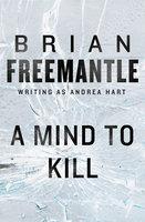 A Mind to Kill - Brian Freemantle