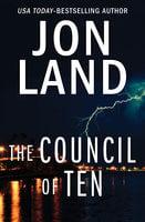 The Council of Ten - Jon Land