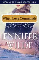 When Love Commands - Jennifer Wilde