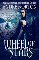 Wheel of Stars - Andre Norton