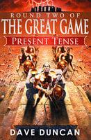 Present Tense - Dave Duncan
