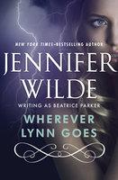 Wherever Lynn Goes - Jennifer Wilde