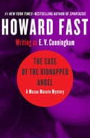 The Case of the Kidnapped Angel - Howard Fast