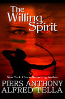 The Willing Spirit - Piers Anthony, Alfred Tella