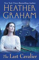 The Last Cavalier - Heather Graham