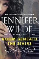 Room Beneath the Stairs - Jennifer Wilde