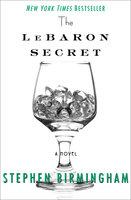 The LeBaron Secret - Stephen Birmingham