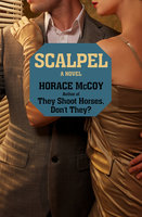 Scalpel - Horace McCoy