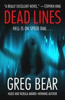 Dead Lines - Greg Bear