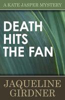 Death Hits the Fan - Jaqueline Girdner