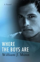 Where the Boys Are - William J. Mann