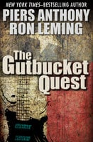 The Gutbucket Quest - Piers Anthony, Ron Leming