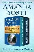 The Infamous Rakes - Amanda Scott