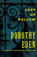 Lady of Mallow - Dorothy Eden