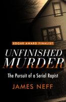 Unfinished Murder - James Neff