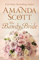 The Bawdy Bride - Amanda Scott