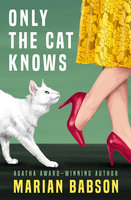 Only the Cat Knows - Marian Babson