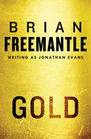 Gold - Brian Freemantle