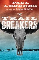 The Trail Breakers - Paul Lederer