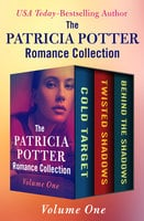 The Patricia Potter Romance Collection Volume One - Patricia Potter