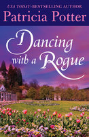 Dancing with a Rogue - Patricia Potter