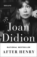 After Henry - Joan Didion