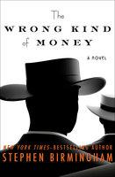The Wrong Kind of Money - Stephen Birmingham