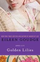 Golden Lilies - Kwei Li
