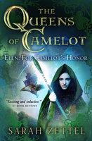 Elen: For Camelot's Honor - Sarah Zettel