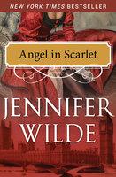 Angel in Scarlet - Jennifer Wilde