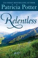 Relentless - Patricia Potter