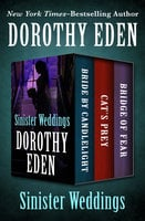 Sinister Weddings - Dorothy Eden