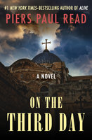 On the Third Day - Piers Paul Read