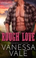 Rough Love - Vanessa Vale