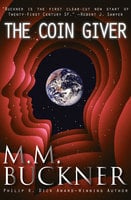 The Coin Giver - M. M. Buckner