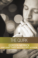 The Quirk - Gordon Merrick