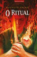 O ritual - Maurício Zágari