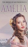 Amelia - Cynthia Woolf