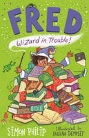 Fred: Wizard in Trouble - Simon Philip