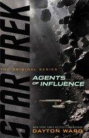 Agents of Influence - Dayton Ward