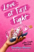 Love at First Fight - Sandhya Menon
